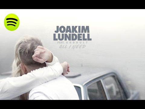 Joakim Lundell ft. Arrhult - All I Need (Audio)