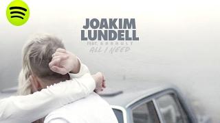 Скачать Joakim Lundell Ft Arrhult All I Need Audio