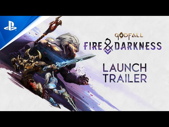 Godfall: Fire & Darkness - Launch Trailer | PS5, PS4