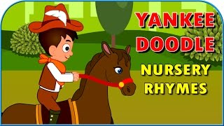 Yankee Doodle Went To Town Nursery Rhyme for Children