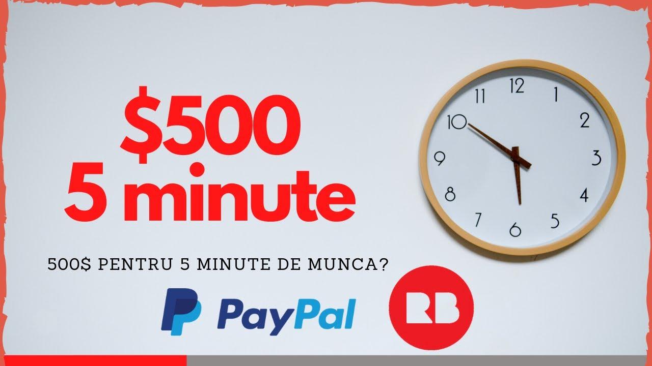 500€ pentru 5 minute de munca - Cum sa faci bani online fara investitii in 2020