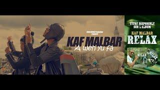 Kaf Malbar - A Weh Yu Fa - Avril 2018