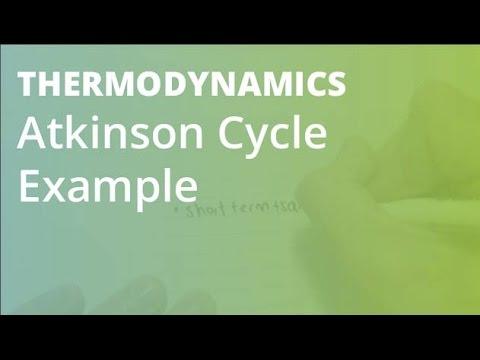 Atkinson Cycle Example | Thermodynamics