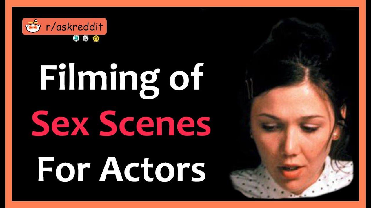 Filming of Sex Scenes For Actors [SHOCKING] (r/AskReddit