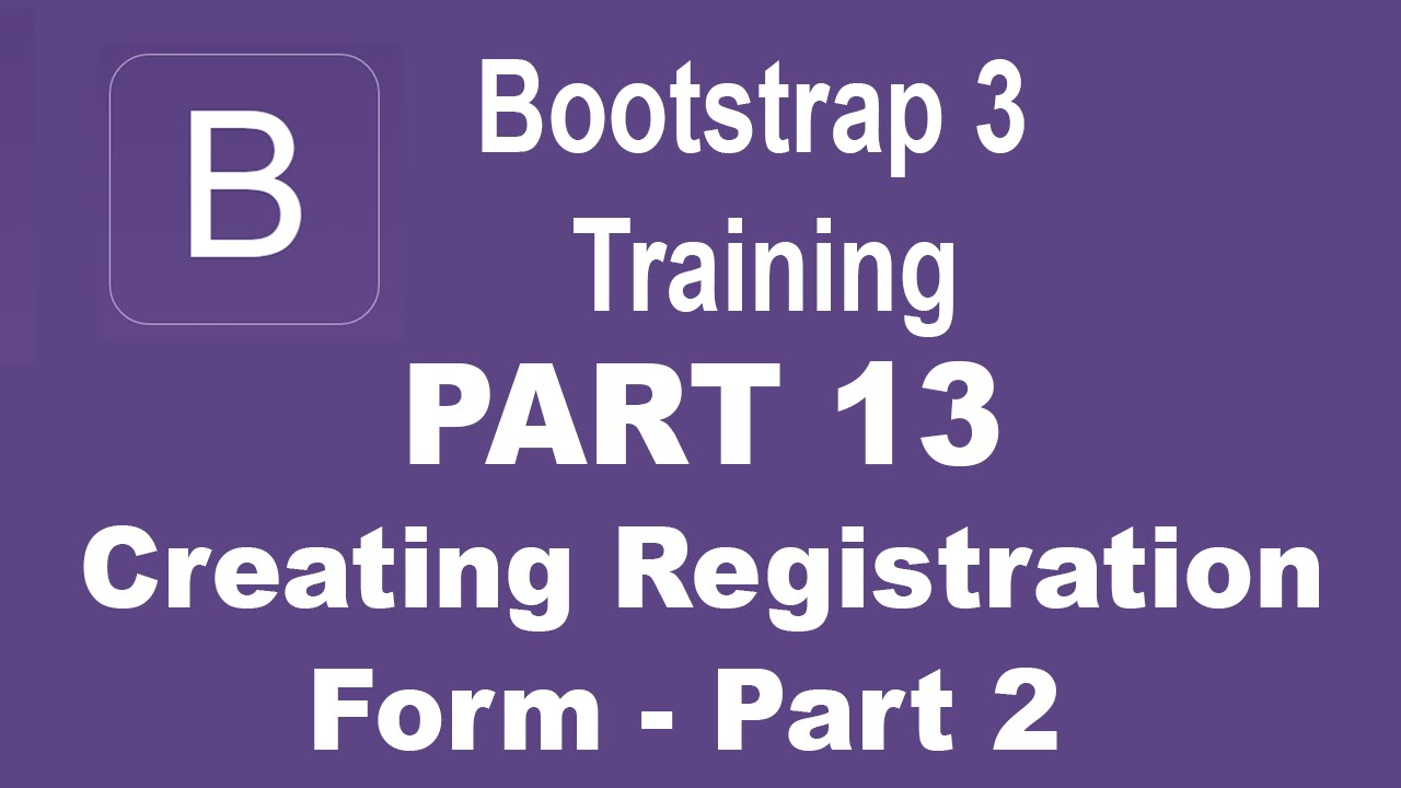 Bootstrap tutorial for beginners part 13 how to create bootstrap tutorial for beginners part 13 how to create registration form part 2 falaconquin