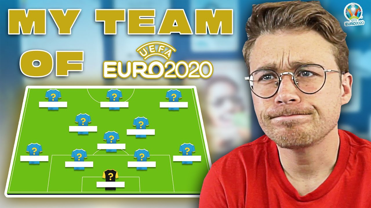 MY EURO 2020 TEAM OF THE TOURNAMENT