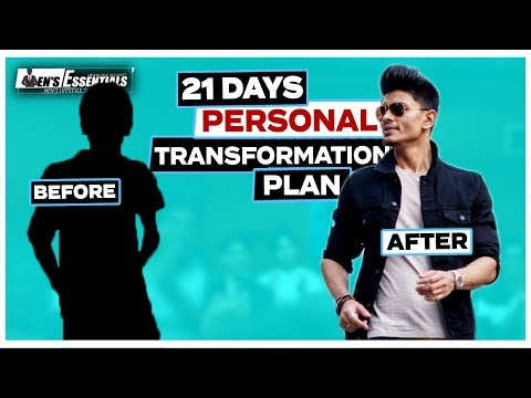 How To TRANSFORM Yourself In 21 Days - 21 Steps Plan