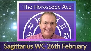 Sagittarius Weekly Horoscope from 26th February - 5th March 2018