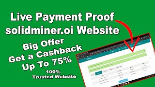 Solidminer.io Live Payment Proof | New Free Bitcoin Cloud Mining Website.100% trusted Website