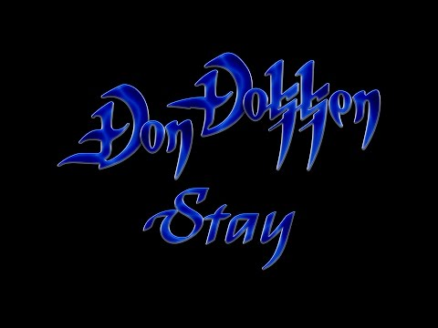 Don Dokken - Stay (Lyrics) HQ Audio