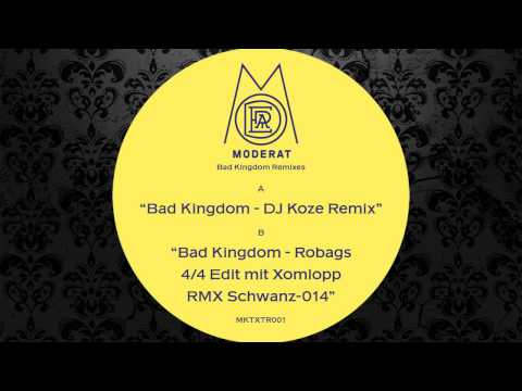 Moderat - Bad Kingdom (Robags 4_4 Edit Mit Xomlopp RMX Schwanz-014) [MONKEYTOWN RECORDS]