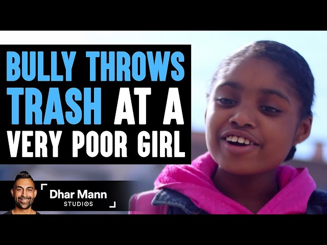 Bully Makes Fun Of Poor Girl, INSTANTLY REGRETS IT!   Dhar Mann
