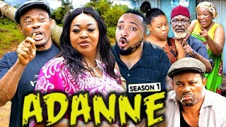 ADANNE SEASON 1 NEW MOVIE HD 2019 NOLLYWOOD MOVIES