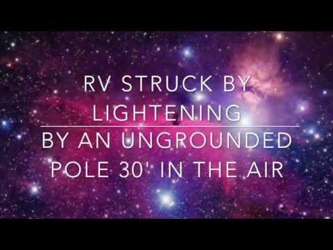 Lightening Strikes Our RV