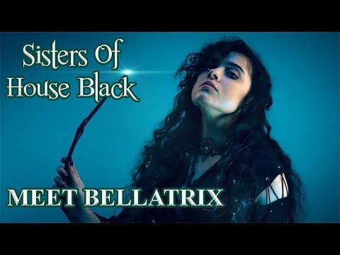 Meet Bellatrix- Sisters of House Black