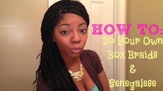 How To: Do your own Box Braids & Senegalese Twist Thumbnail