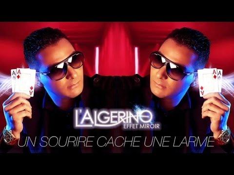L'Algérino - Un Sourire Cache Une Larme (son)