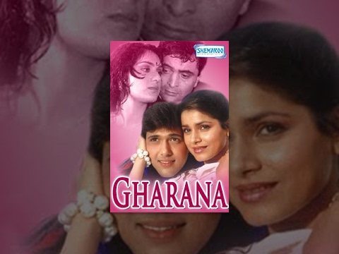 Gharana - Hindi Full Movie - Rishi Kapoor, Govinda, Jaya Prada, Neelam Kothari - 80`s Hit