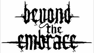Watch Beyond The Embrace Bastard Screams video