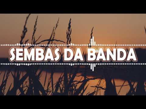 Sembas da banda mix - A saia dela - Filho do Zua