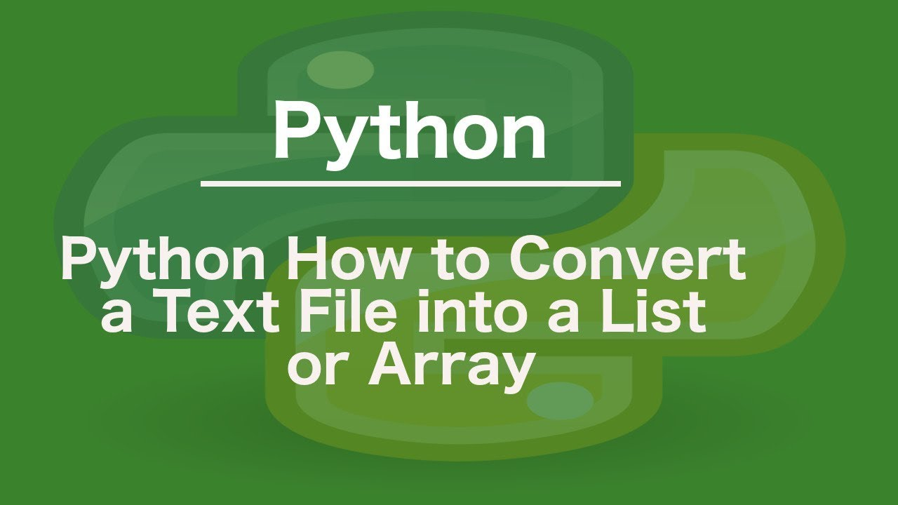 Python How to Convert a Text File into a List or Array