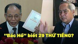 """GS. Hoàng Chí Bảo cứng họng trước học giả VNCH vì câu chuyện bịa đặt """"Hồ Chí Minh biết 29 thứ tiếng"""""""