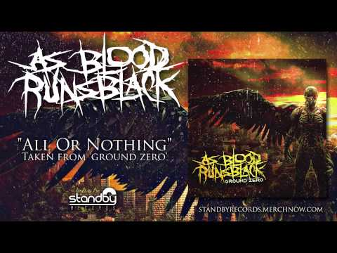 As Blood Runs Black - All Or Nothing [AUDIO]