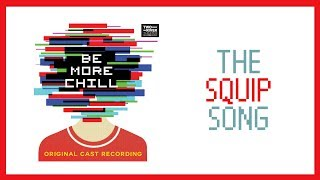The Squip Song — Be More Chill (Lyric Video) [OCR]