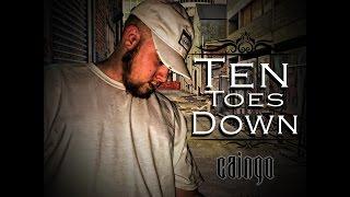 Caingo- Ten Toes Down (Prod. By BubbaGotBeatz)