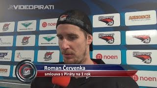 Roman Červenka podepsal s Piráty smlouvu na jeden rok