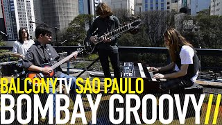 BOMBAY GROOVY - TALA MOTOWN (BalconyTV)