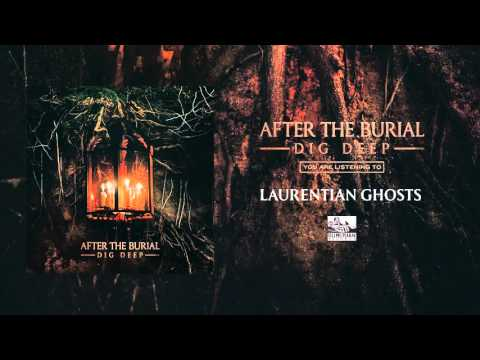 AFTER THE BURIAL  Laurentian Ghosts
