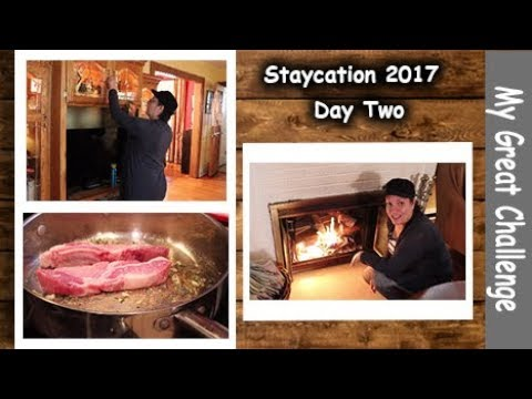 Staycation August 2017 || Day Two || More Cleaning and Cooking || A dud of a Day