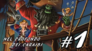 Monkey Island 2 Special Edition #1 - NEL PROFONDO DEI CARAIBI | Gameplay