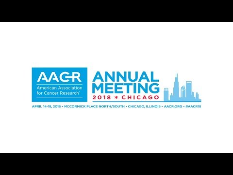 Live from AACR Annual Meeting 2018: Tuesday