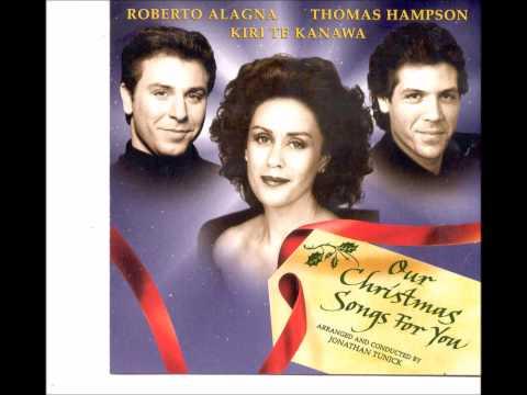 "R. Alagna, K. te Kanawa,T. Hampson ""Our Christmas Songs for You"""