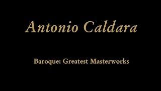 """Antonio Caldara - No. 35 Aria Maddalena """"""""In lagrime stemprato il cor qui cade"""""""""""