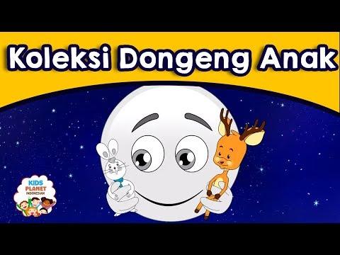 Koleksi Dongeng Anak - Cerita Untuk Anak-Anak | Dongeng Bahasa Indonesia | Animasi Kartun