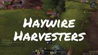 [ALPHA] Haywire Harvesters Quest Playthrough (Battle for Azeroth)