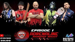 AWO Adrenaline Episode 1 (07/09/2020)