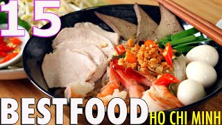 Travel Guide: TOP 15 Foods n Restaurants BEST OF THE BESTS In Ho Chi Minh, Vietnam