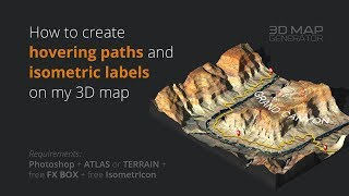 How to create hovering paths and isometric labels on my 3D map - Photoshop Plugin ATLAS + TERRAIN