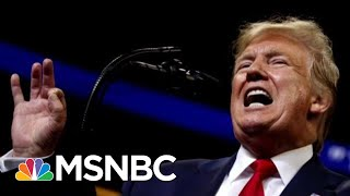 Mueller Probe Hurt His Approval But Fired Up Base, Says Donald Trump | Morning Joe | MSNBC