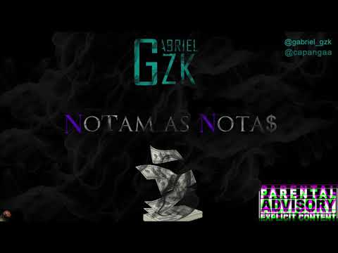 Notam as Notas - Gabriel GZK (Official Music)