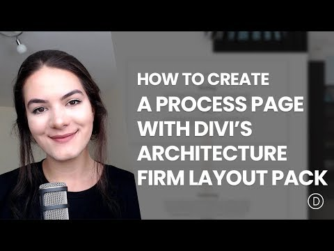 How to Create an Elegant Process Page with Divi's Architecture Firm Layout Pack