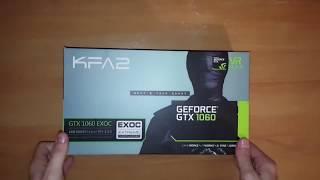 kFA2 GTX 1060 6 GO EXOC - UNBOXING et INSTALLATION