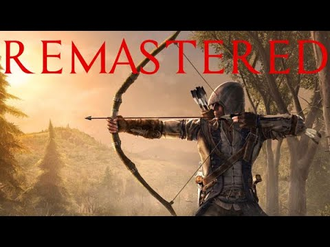 Assassins Creed 3 Remastered Thoughts!