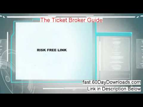 The Ticket Broker Guide Download Risk Free (my Review)