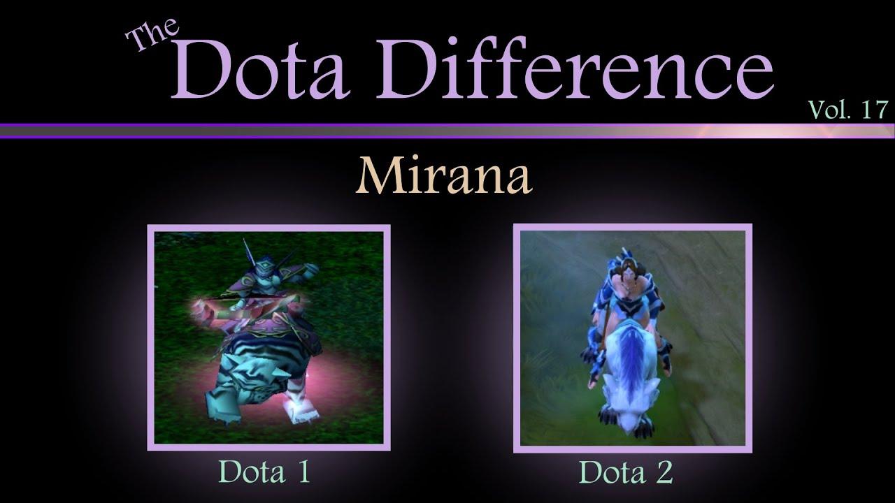Dota 1 Vs Dota 2 Mechanics The Dota Difference Vol 17 Mirana YouTube