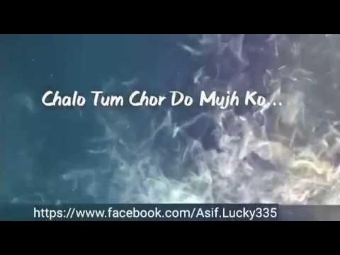 Chalo Tum Chor Do Mujy - Very Heart Touching Sad Urdu Ghazal Poetry